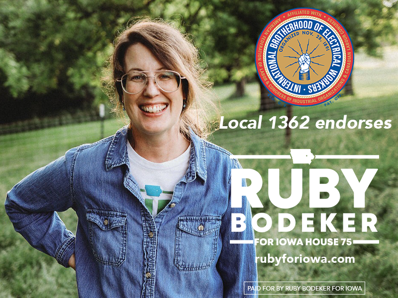 IBEW (International Brotherhood of Electrical Workers) Local 1362 endorses Ruby Bodeker